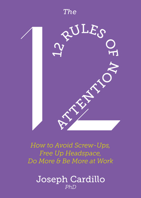 Cover for The 12 Rules of Attention