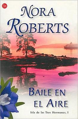 Baile en el aire / Dance Upon the Air (Las Hermanas Concannon Trilogia / Born in Trilogy) Cover Image