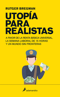 Utopia Para Realistas/ Utopia for Realists Cover Image