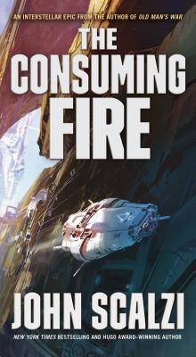 The Consuming Fire (The Interdependency #2) Cover Image
