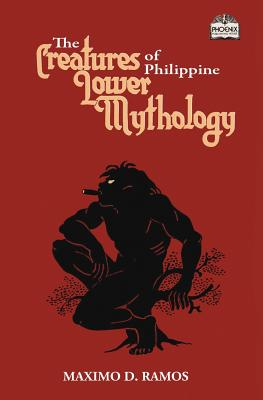 The Creatures of Philippine Lower Mythology Cover Image