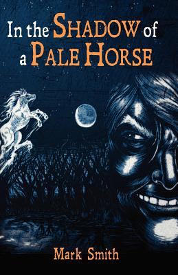 In the Shadow of a Pale Horse Cover