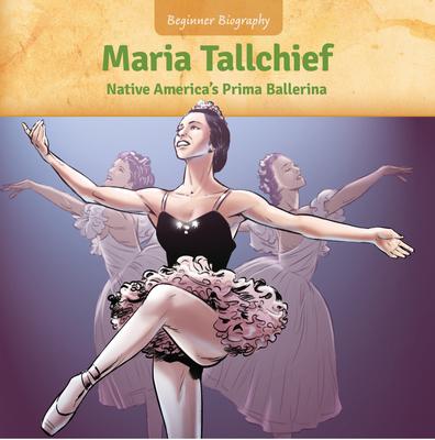 Maria Tallchief: Native America's Prima Ballerina Cover Image
