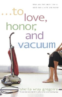 To Love, Honor, and Vacuum Cover