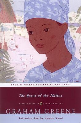 The Heart of the Matter: (Penguin Classics Deluxe Edition) Cover Image