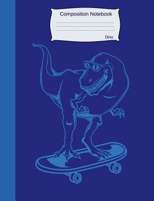 Composition Notebook Dino: Graph Paper Book to Write in for School, Take Notes, for Kids, Students, Teachers, Homeschool, Blue Dinosaur on Skateb Cover Image