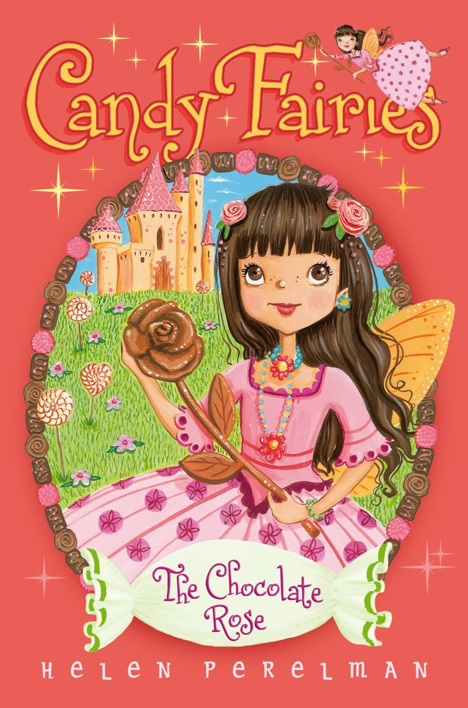 Cover for The Chocolate Rose (Candy Fairies #11)