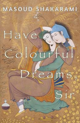 Have Colourful Dreams, Sir Cover Image