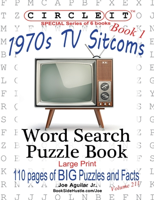 Circle It, 1970s Sitcoms Facts, Book 1, Word Search, Puzzle Book Cover Image