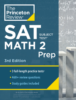 Princeton Review SAT Subject Test Math 2 Prep, 3rd Edition: 3 Practice Tests + Content Review + Strategies & Techniques (College Test Preparation) Cover Image