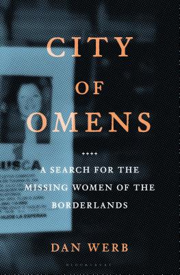 City of Omens: A Search for the Missing Women of the Borderlands Cover Image