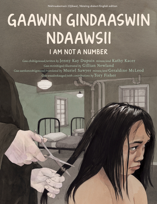 Gaawin Gindaaswin Ndaawsii/I Am Not A Number Cover Image