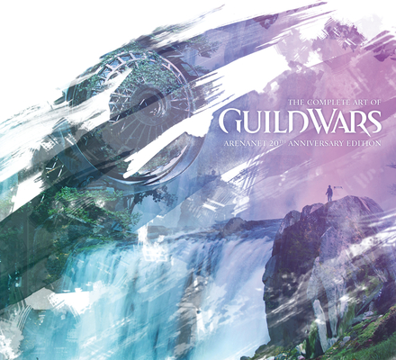 The Complete Art of Guild Wars: ArenaNet 20th Anniversary Edition Cover Image