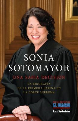 Sonia Sotomayor: Una Sabia Decision = Sonia Sotomayor Cover Image