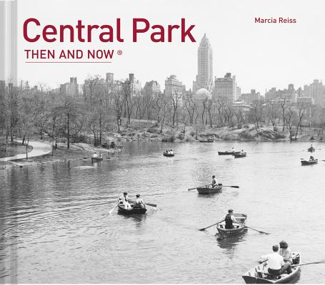 Central Park Then and Now® Cover Image