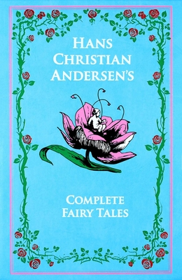 Cover for Hans Christian Andersen's Complete Fairy Tales (Leather-bound Classics)
