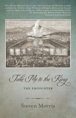 Take Me to the King: The Encounter Cover Image