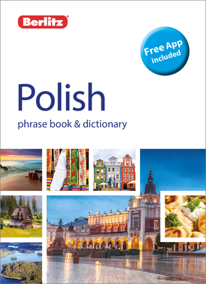 Berlitz Phrase Book & Dictionary Polish (Bilingual Dictionary) (Berlitz Phrasebooks) Cover Image