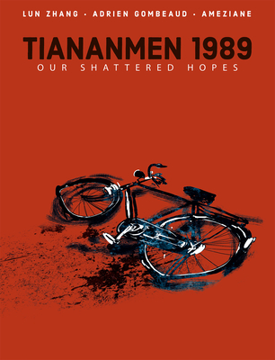 Tiananmen 1989: Our Shattered Hopes Cover Image