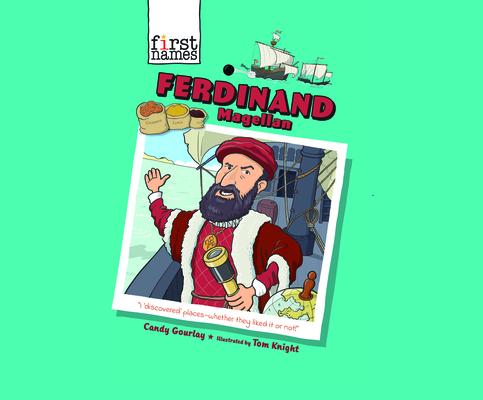Ferdinand Magellan (First Names #5) Cover Image