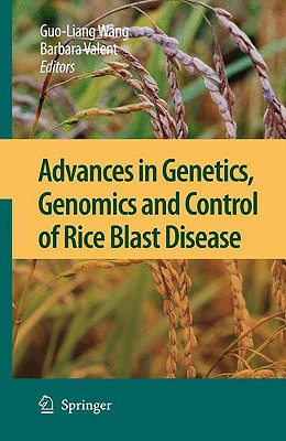 Advances in Genetics, Genomics and Control of Rice Blast Disease Cover Image