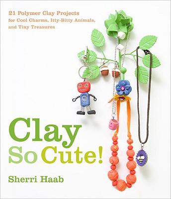 Clay So Cute! Cover