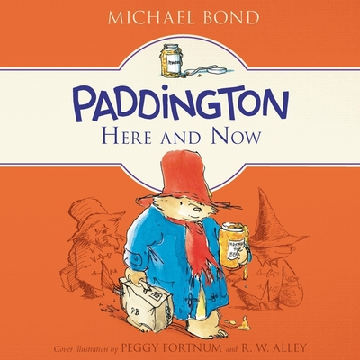 Paddington Here and Now Lib/E Cover Image