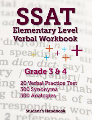 SSAT Elementary Level Verbal Workbook: Grade 3 and 4 -- 600 Practice Questions Cover Image