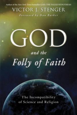 God and the Folly of Faith Cover