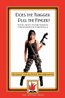 Does the Trigger Pull the Finger: The Uses, Abuses and Rational Reform of Firearms Law in the United Kingdom Cover Image