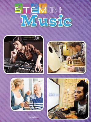 Stem Jobs in Music (Stem Jobs You'll Love) Cover Image