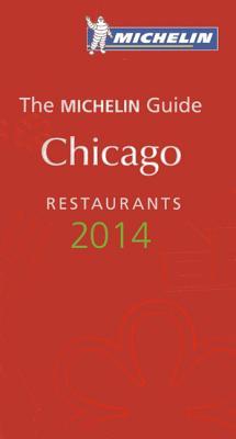 Michelin Guide Chicago 2014 Cover