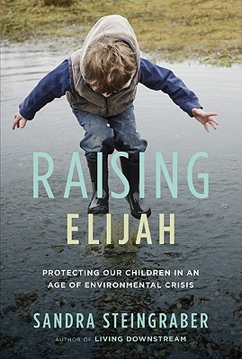 Raising Elijah: Protecting Our Children in an Age of Environmental Crisis Cover Image