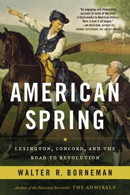 American Spring: Lexington, Concord, and the Road to Revolution Cover Image