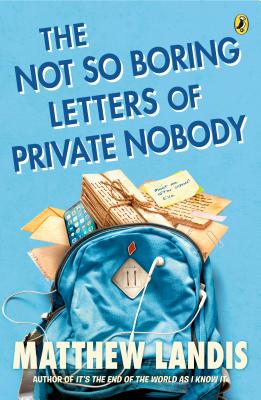 The Not So Boring Letters of Private Nobody Cover Image