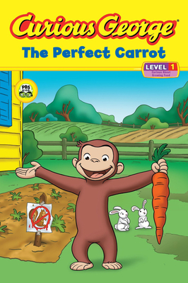 Curious George The Perfect Carrot (CGTV Reader) Cover Image