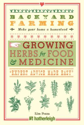 Backyard Farming: Growing Herbs for Food and Medicine Cover Image