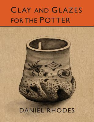 Clay and Glazes for the Potter Cover Image