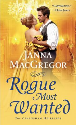 Rogue Most Wanted (The Cavensham Heiresses #5) Cover Image