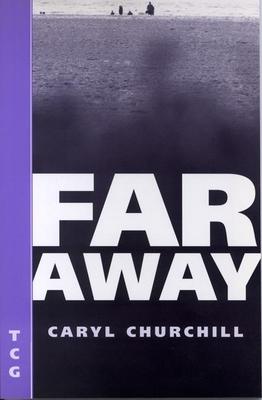 Far Away (Nick Hern Books Drama Classics) Cover Image