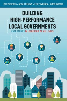 Building High-Performance Local Governments: Case Studies in Leadership at All Levels Cover Image