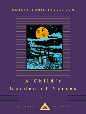 A Child's Garden of Verses (Everyman's Library Children's Classics Series) Cover Image