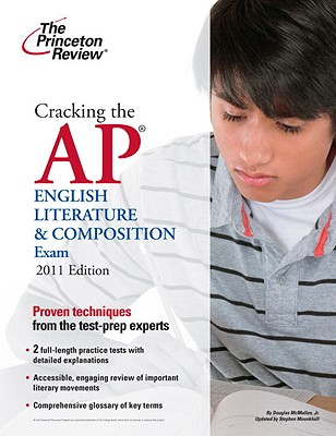 Cracking the AP English Literature & Composition Exam, 2011 Edition Cover Image