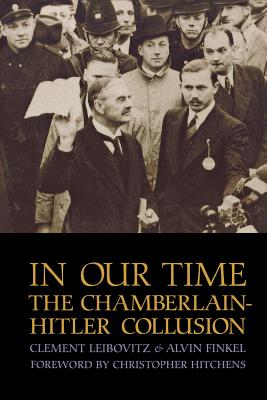 In Our Time: The Chamberlain-Hitler Collusion Cover Image