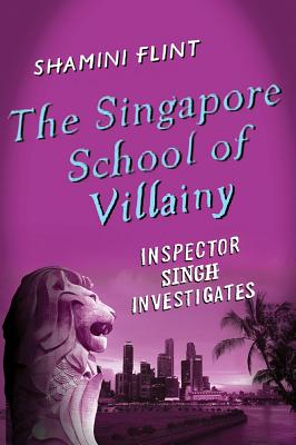 The Singapore School of Villainy Cover
