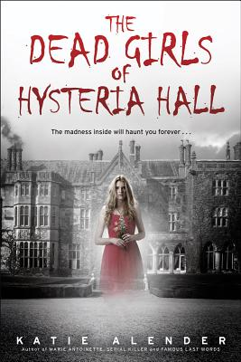 The Dead Girls of Hysteria Hall Cover