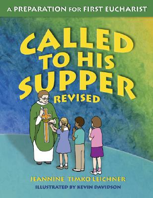 Called to His Supper: A Preparation for First Eurcharist Cover Image