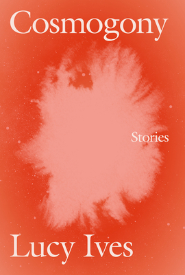 Cosmogony: Stories Cover Image