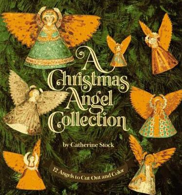 A Christmas Angel Collection: 12 Angels to Cut Out and Color Cover Image