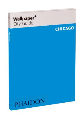 Wallpaper City Guide Chicago Cover Image